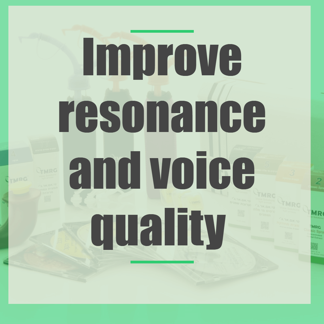 Improve resonance and voice quality